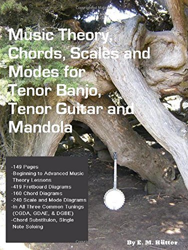 Music Theory, Chords, Scales and Modes for Tenor Banjo, Tenor Guitar ...