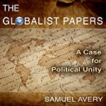 The Globalist Papers | Samuel Avery