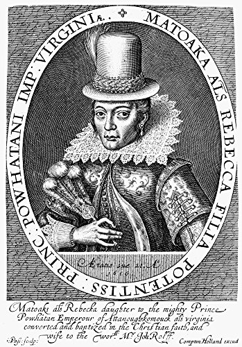Pocahontas (C1595-1617) Nnative American Princess At About Age 21 Line Engraving 1616 By Simon Van De Passe After A Painting Of That Same Year From John SmithS Generall Historie Of Virginia 1624 Poste (Van Historie)
