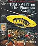 img - for Tom Swift on the Phantom Satellite book / textbook / text book