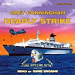 Deadly Strike: The Specialists, Book 3 | Chet Cunningham