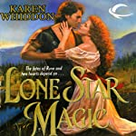 Lone Star Magic: Magic, Book 4 | Karen Whiddon