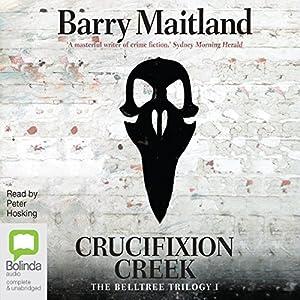 Crucifixion Creek Audiobook