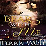 Bear With Me: Bears & Beauties | Mercy May,Terra Wolf