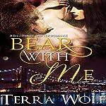 Bear With Me: Bears & Beauties | Terra Wolf,Mercy May