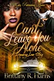 Bargain eBook - Can t Leave You Alone