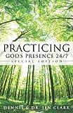 Practicing God's Presence 24/7
