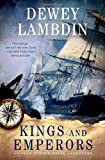 Kings and Emperors: An Alan Lewrie Naval Adventure (Alan Lewrie Naval Adventures (Hardcover))