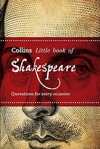 Shakespeare: Quotations for every occasion (Collins Little Books)