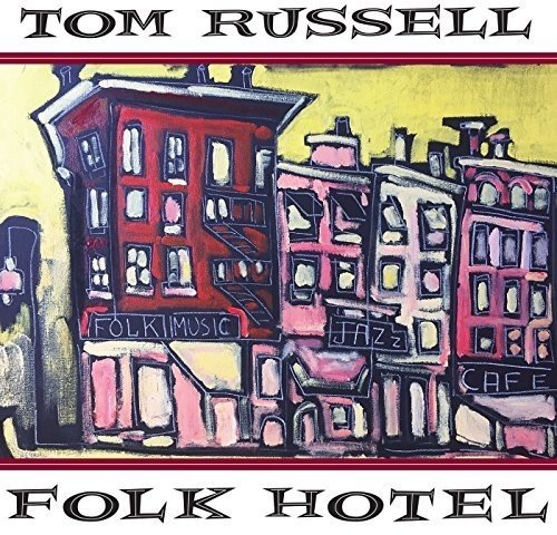 Top tom russell folk hotel for 2019