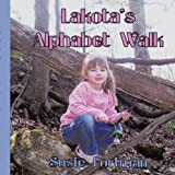 Lakota's Alphabet Walk, Susie Fortman, 1438983999