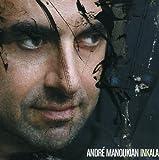 Inkala by ANDRE MANOUKIAN (2008-07-08)