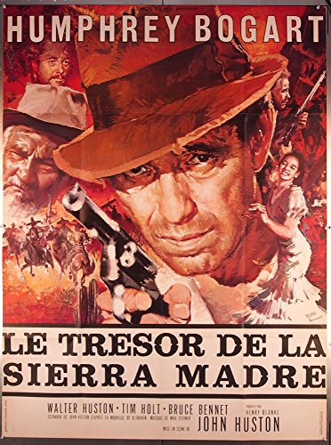 The Treasure Of The Sierra Madre (1948) Original French Movie Poster 47x63 Re-release of 1952 HUMPHREY BOGART WALTER HUSTON TIM HOLT Film Directed by JOHN HUSTON ()
