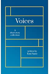 Voices: A short story collection Kindle Edition