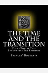 The Time And The Transition Kindle Edition