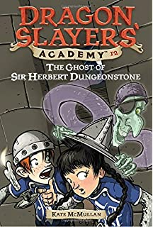 Sir Lancelot, Where Are You? #6 (Dragon Slayers Academy)