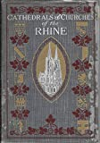 img - for The Cathedrals and Churches of the Rhine book / textbook / text book