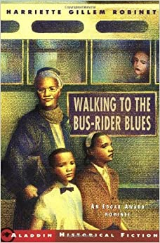 Book Walking to the Bus-Rider Blues by Harriette Gillem Robinet (2002-01-01)