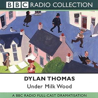 under milk wood dramatised