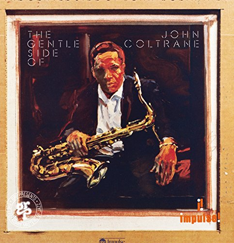 The Gentle Side Of John Coltrane
