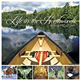 2016 Life in the Northwoods Wall Calendar