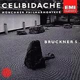 CELIBIDACHE / Münchner Philharmoniker - Bruckner: Symphony No. 5