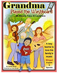 Grandma Played the Washboard - Mi Abuela Toco El Lavadero (Bilingual Kids nº 2) (Spanish Edition)