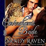 Caversham's Bride: The Caversham Chronicles - Book One | Sandy Raven