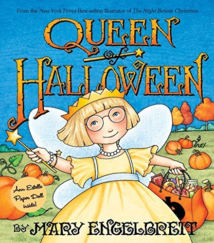 Queen of Halloween (Ann Estelle Stories) by Mary Engelbreit (July (Halloween Queen Mary)