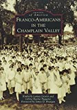 Franco-Americans in the Champlain Valley