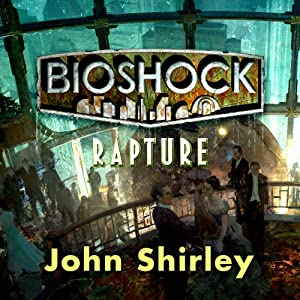Bioshock: Rapture Audiobook
