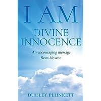 I Am Divine Innocence