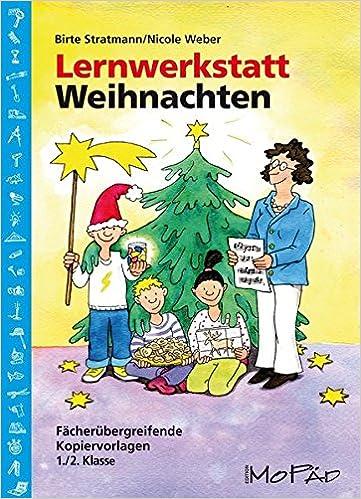 Lernwerkstatt Weihnachten - 1./2. Kl.: Fächerübergreifende ...