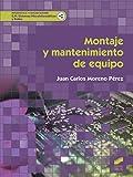 Montaje y mantenimiento de equipo (Informática y Comunicaciones)