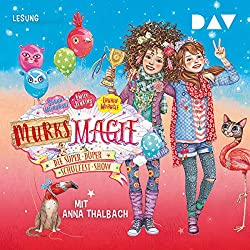 Die super-duper Schulfest-Show (Murks-Magie 3)