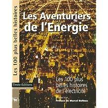 Les aventuriers de l'énergie