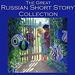 The Great Russian Short Story Collection
