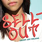 Sellout | Ebony Joy Wilkins