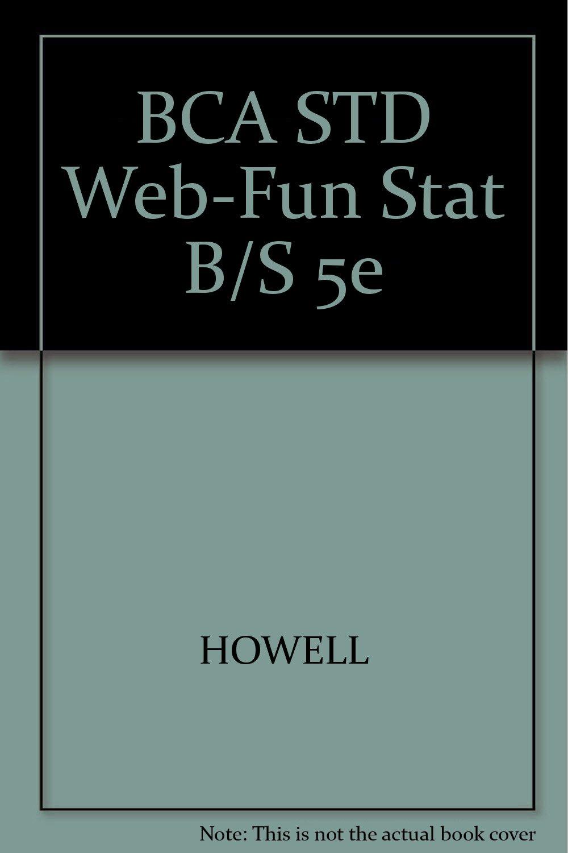 Bca Std Web Fun Stat B S 5e Howell 9780534399504 Amazon Com Books Building applications with the amazon api. amazon com