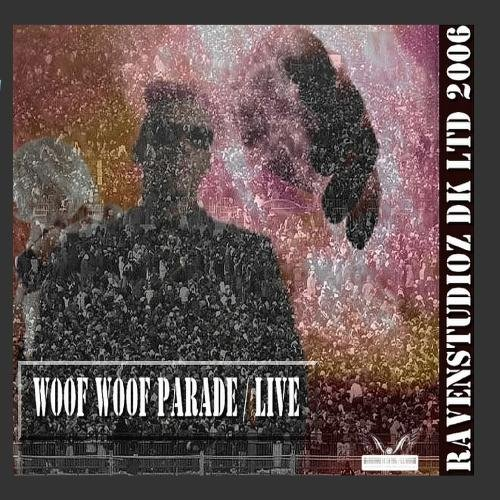 Woof Woof Parade Live - EP