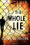 The Whole Lie (A Conway Sax Mystery)
