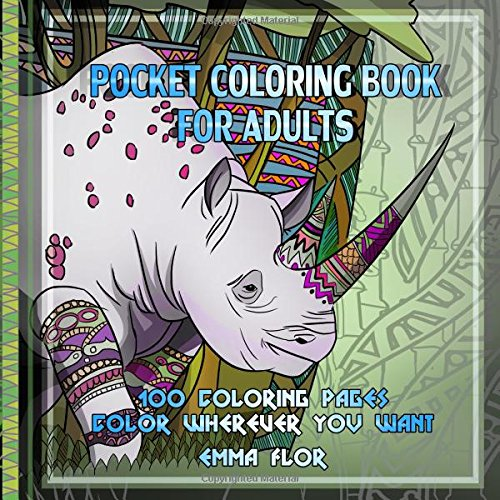 Pocket coloring book for adults: 100 coloring pages. Color wherever you want