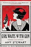 Girl Waits with Gun (A Kopp Sisters Novel) by Amy Stewart (2015-09-01)