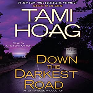 Down the Darkest Road Audiobook