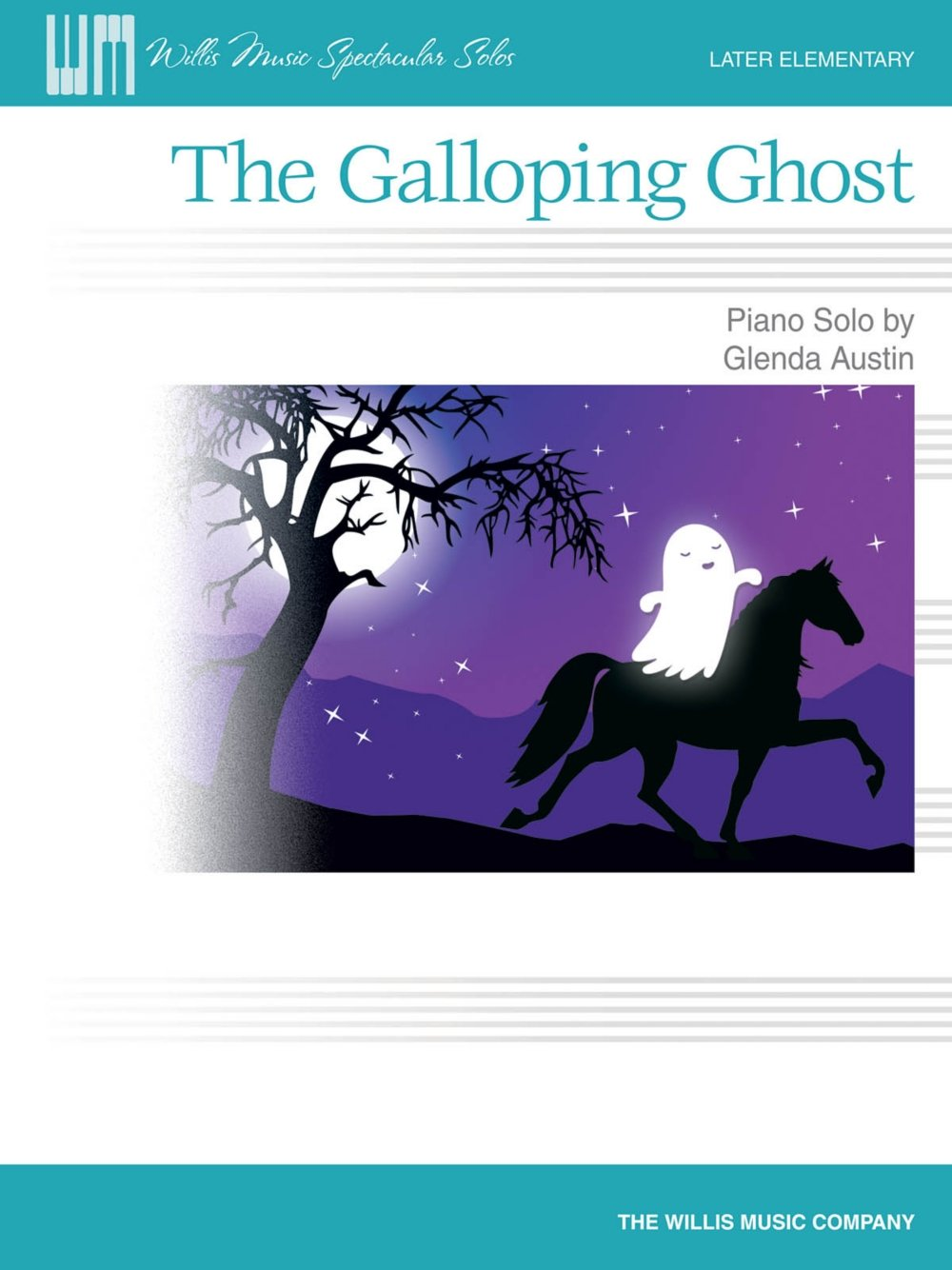 Willis Music The Galloping Ghost (Later Elem Level) Willis Series by Glenda Austin pdf epub