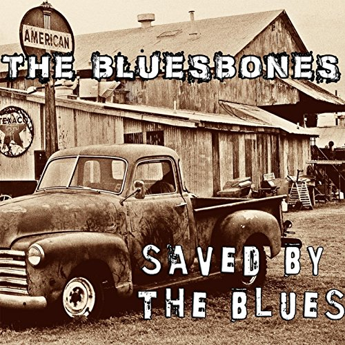Bluesbones: Saved By the Blues (Audio CD)