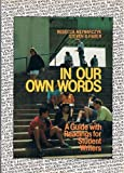In Our Own Words : A Guide with Readings for Student Writers, Mylnarczyk, Rebecca and Haber, Steven B., 0312024827
