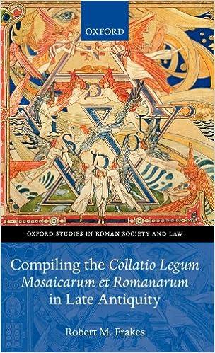Compiling the Collatio Legum Mosaicarum et Romanarum in Late