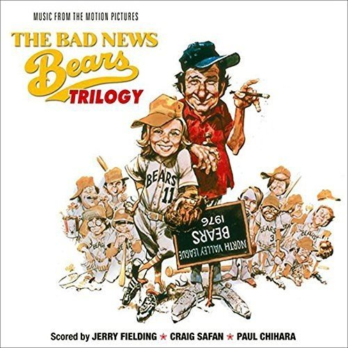 The Bad News Bears Trilogy (Original Soundtrack)