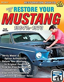 mustang restoration handbook don taylor 0075478640294 amazon com rh amazon com 1967 Mustang Parts Catalog 1967 Shelby Mustang